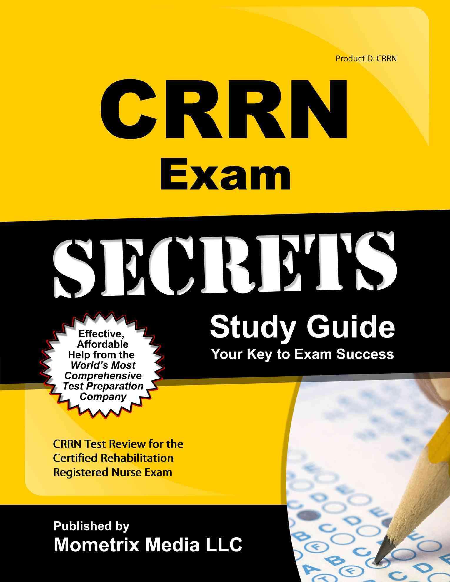CRRN Exam Secrets By Mometrix Media LLC (COR)